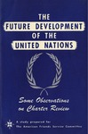 The future development of the United Nations: Some observations on Charter review