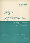 Negro representation: A step towards Negro freedom