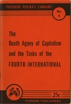 The death agony of capitalism and the tasks of the Fourth International: The transitional program adopted by the Founding Conference of the Fourth International