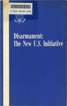 Disarmament, the new U. S. initiative