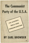 The Communist Party of the U.S.A.: Its history, role and organization