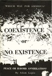 Coexistence or no existence: Peace or H-bomb annihilation?