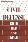 Civil defense: Both red and dead
