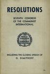 Resolutions; including also the closing speech of Georgi Dimitroff