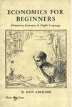 Economics for beginners: Elementary economics in simple language