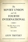 The Soviet union and the fourth International, the class nature of the soviet state