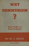 Why Communism? Plain talks on vital problems