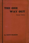 The one way out