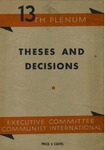 Theses and decisions, thirteenth plenum of the E. C. C. I