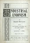 Industrial unionism: Also, an address on the same subject delivered at Grand Central Palace, New York, Sunday, Dec. 10, 1905
