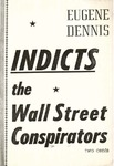 Eugene Dennis indicts the Wall Street conspirators