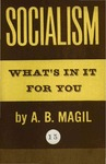 Socialism; what's in it for you
