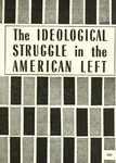 The Ideological struggle in the American left