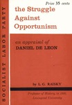 The struggle against opportunism in the American labor movement: An appraisal of Daniel De Leon