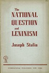 The national question and Leninism