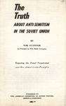 The truth about anti-semitism in the Soviet Union: Exposing the fraud perpetrated on the American people