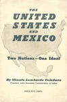 The United States and Mexico, two nations, one ideal