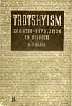 Trotskyism: Counter-revolution in disguise