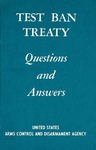 Test ban treaty: Questions and answers
