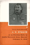 Speech delivered by J.V. Stalin at a meeting of voters of the Stalin Electoral Area of Moscow, February 9, 1946