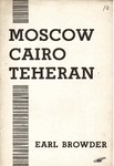 Moscow, Cairo, Teheran