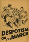 Despotism on the march.