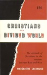 Christians in a divided world: The attitude of Christians in the tensions between East and West