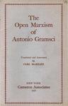 The open Marxism of Antonio Gramsci