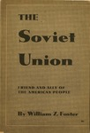 The Soviet Union, friend and ally of the American people