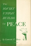 The Soviet Union builds for peace