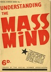 Understanding the mass mind