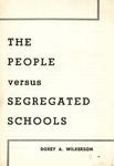 The people versus segregated schools