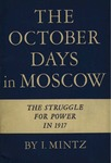 The October days in Moscow: The struggle for power in 1917