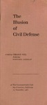 The illusion of civil defense: A talk at the Commonwealth club, San Francisco, California, 10 November, 1961