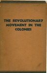 The revolutionary movement in the colonies: Thesis