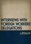 Interviews with foreign workers' delegations:
