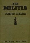The militia: Friend or foe of liberty?