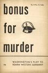 Bonus for murder: Washington's plot to rearm Western Germany