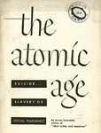 The atomic age: suicide, slavery or socialism?