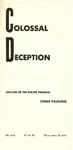 Colossal deception: Analysis of the shelter program