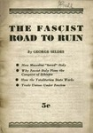 The fascist road to ruin