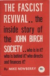 The fascist revival: The inside story of the John Birch Society