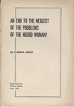 An end to the neglect of the problems of the Negro woman!