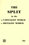 The split in the capitalist world, socialist world