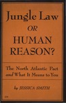 Jungle law or human reason?: The North Atlantic Pact and what it means to you