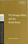 U. S. foreign policy and the Soviet Union