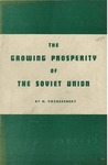 The growing prosperity of the Soviet Union; report
