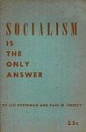 Socialism is the only answer