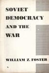 Soviet democracy and the war