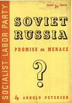 Soviet Russia: Promise or menace?
